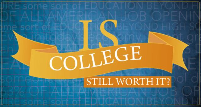 is college education worth the investment Is college worth the investment in it he compares two students, ernie and bill ernie takes the money that was saved for his college education and.