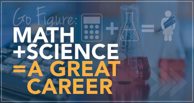 math + science = great career